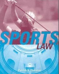Sports Law 1st edition 9780763736507 0763736503