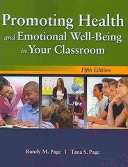 Promoting Health and Emotional Well-Being in Your Classroom 5th Edition 9780763776121 0763776122