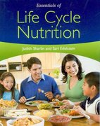 Essentials of Life Cycle Nutrition 1st Edition 9780763777920 0763777927