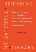 Basic Concepts and Models for Interpreter and Translator Training 2nd edition 9789027224323 9027224323