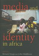 Media and Identity in Africa 0 9780253222015 025322201X