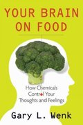 Your Brain on Food 2nd edition 9780195388541 0195388542