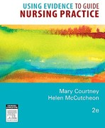Using Evidence to Guide Nursing Practice 2nd edition 9780729539500 0729539504