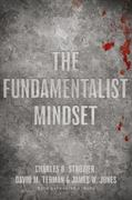 The Fundamentalist Mindset 1st Edition 9780195379662 0195379667