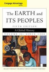 Cengage Advantage Books: The Earth and Its Peoples 5th edition 9780495902881 0495902888