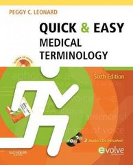 Quick & Easy Medical Terminology 6th Edition 9780323292559 0323292550