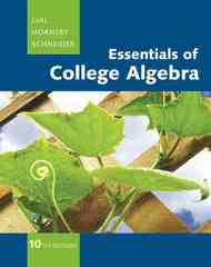 Essentials of College Algebra 10th edition 9780321664990 032166499X