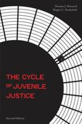 The Cycle of Juvenile Justice 2nd edition 9780195370362 0195370368