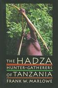 The Hadza 1st Edition 9780520253421 0520253426