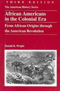 African Americans in the Colonial Era 3rd Edition 9780882952741 0882952749