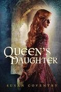 The Queen's Daughter 1st edition 9780805089929 0805089926