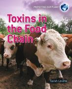 Toxins in the Food Chain 0 9780778752325 0778752321