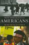 From Immigrants to Americans 0 9781442201361 1442201363