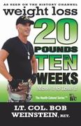 Weight Loss - Twenty Pounds in Ten Weeks - Move It to Lose It 0 9780984178308 0984178309