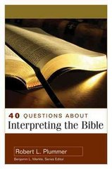 40 Questions about Interpreting the Bible 1st Edition 9780825434983 082543498X
