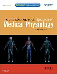 Guyton and Hall Textbook of Medical Physiology 12th edition 9781416045748 1416045740