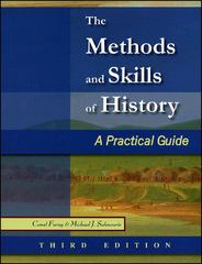 The Methods and Skills of History 3rd Edition 9780882952727 0882952722
