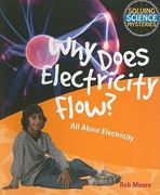 Why Does Electricity Flow? 0 9781615319176 1615319174