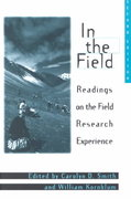 In the Field 2nd Edition 9780275954178 027595417X