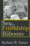 Sex and Friendship in Baboons 1st Edition 9780202309736 0202309738