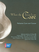 When the Focus Is on Care 1st edition 9780944235539 0944235530