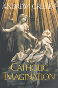 The Catholic Imagination 1st Edition 9780520232044 0520232046