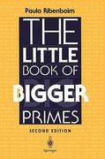 The Little Book of Bigger Primes 2nd edition 9780387201696 0387201696