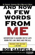And Now a Few Words From Me: Advertising's Leading Critic Lays Down the Law, Once and For All 1st edition 9780071441223 0071441220