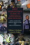 First Responder's Guide to Abnormal Psychology 1st edition 9780387351391 0387351396