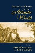 Science and Empire in the Atlantic World 1st edition 9780203933848 0203933842