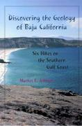 Discovering the Geology of Baja California 0 9780816522293 0816522294