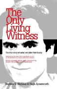 The Only Living Witness 3rd edition 9781928704119 1928704115
