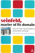 Seinfeld, Master of Its Domain 1st Edition 9780826418036 0826418031