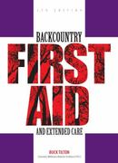 Backcountry First Aid and Extended Care 5th edition 9780762743575 0762743573
