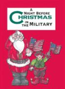 The Night Before Christmas in the Military 0 9781586852740 1586852744