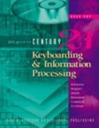 Century 21 Keyboarding and Information Processing, Book 1 6th edition 9780538691567 0538691565