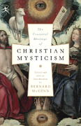 The Essential Writings of Christian Mysticism 1st Edition 9780812974218 0812974212