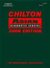 Chilton 2006 Asian Diagnostic Service Manual, Volume I 1st edition 9781418029135 1418029130