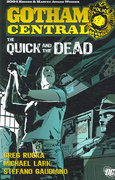 Gotham Central: The Quick and the Dead 0 9781401209124 1401209122