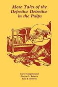 More Tales of the Defective Detective in the Pulps 0 9780879723361 087972336X