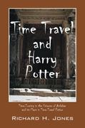 Time Travel and Harry Potter 0 9781432741945 1432741942