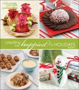 Creating the Happiest of Holidays, Book 2 2nd edition 9781609000127 1609000129