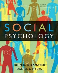 Social Psychology 7th Edition 9780495812975 0495812978