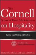 The Cornell School of Hotel Administration on Hospitality 1st Edition 9780470554999 0470554991