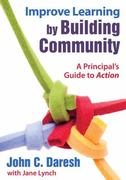 Improve Learning by Building Community 1st Edition 9781412969611 1412969611