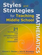 Styles and Strategies for Teaching Middle School Mathematics 1st Edition 9781412968331 141296833X