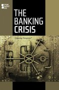 The Banking Crisis 0 9780737748550 0737748559