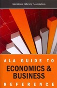 ALA Guide to Economics and Business Reference 0 9780838910245 0838910246