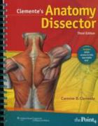 Clemente's Anatomy Dissector 3rd Edition 9781608313846 1608313840