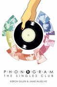 Phonogram Volume 2: the Singles Club 1st Edition 9781607061793 1607061791